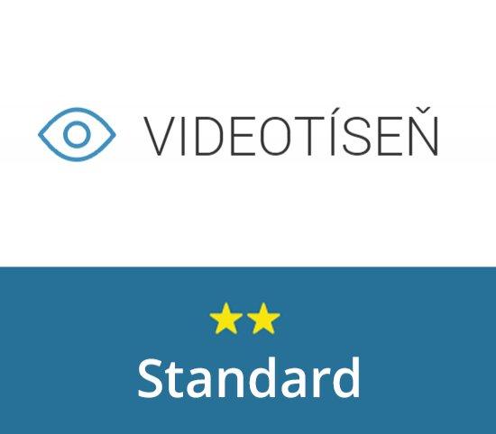 Videotíseň - balíček Standard